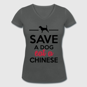 essen-trinken-save-a-dog-eat-a-chinese-t-shirts-frauen-t-shirt-mit-v-ausschnitt 1